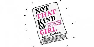 """Not That Kind of Girl"" encompasses life for the modern woman"