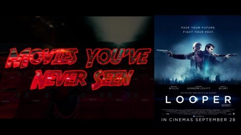 "Movies You've Never Seen: ""Looper"""