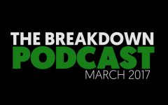 The Breakdown PODCAST – March 2017