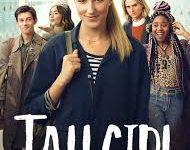 """Tall Girl"": Netflix repeat"